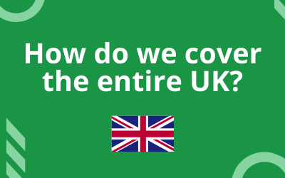 How do we manage to cover the entire UK?